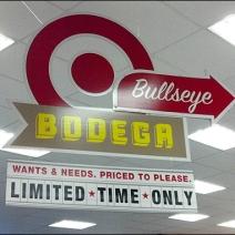 Bodega Department Target Sign CloseUp