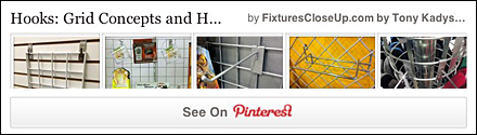 Grid Hooks and Concepts Pinterest Board on FixturesCloseUp