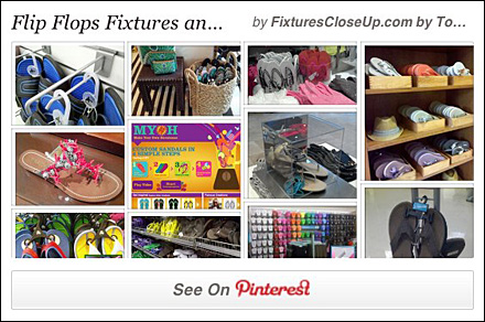 Flip Flop Merchandising and Fixtures Pinterest Board