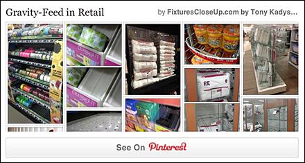 Gravity Feed in Retail Pinterest Board for FixturesCloseUp