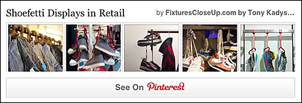 Shoefetti in Retail Pinterest Board on FixturesCloseUp