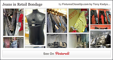 Jeans in Retail Bondage Pinterest Board for FixturesCloseUp