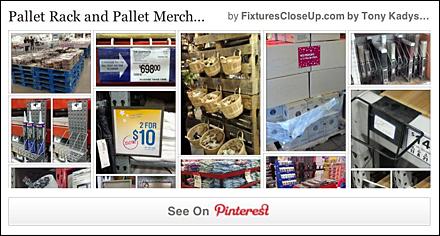 Pallet Rack and Pallet Merchandising Pinterest Board on FixturesCloseUp