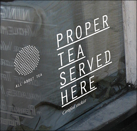 Proper Tea Served Here Window Decal 2011