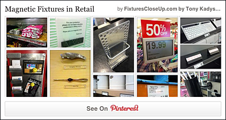 Magnetic Fixtures In Retail Pinterest Board for FixturesCloseUp