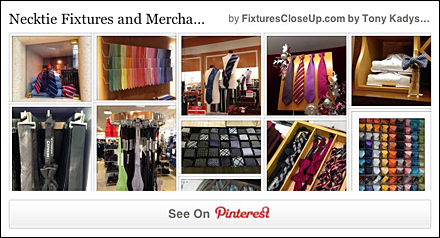 Necktie Fixtures and Merchandising Pinterest Board for FixturesCloseUp