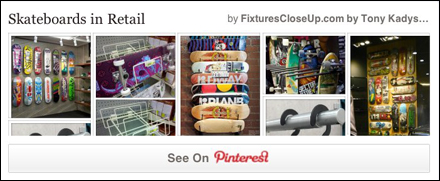 Skateboards in Retail FixturesCloseUp Pinterest Board