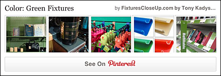 Green Fixtures Pinterest Board on FixturesCloseUp