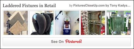 Laddered Fixtures in Retail Pinterest Board for FixturesCloseUp