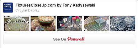 Circular Display Pinterest Board for FixturesCloseUp