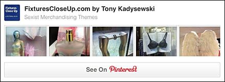 Sexist Merchandising Themes FixturesCloseUp Pinterest Board