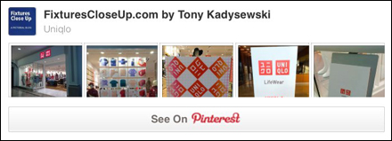 UNIQLO® FixturesCloseUp Pinterest Board