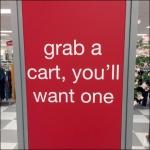 Grab a Cart You'll Want One CloseUp