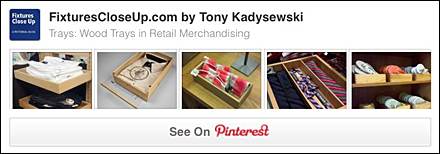 Wood Tray Presentation FixturesCloseUp Pinterest Board