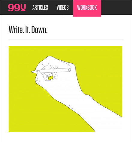 Write It Down Courtesy of 99u