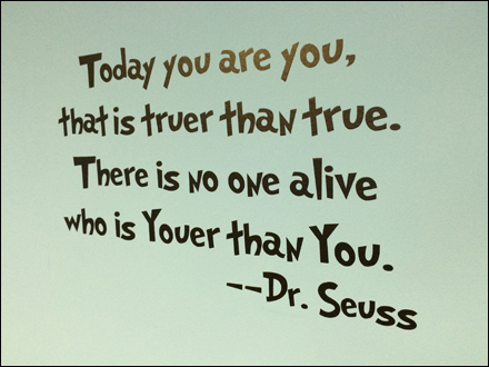 Dr. Seuss Youer Than You