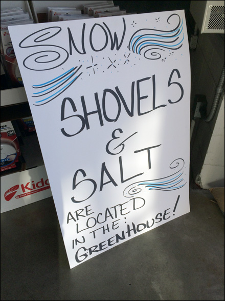 Snow Shovels and Salt Now In GreenHouse Department