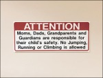 Attention Moms Dads Grandparents and Guardians Sign