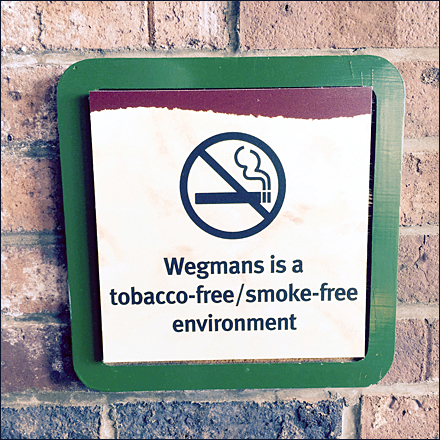 Wegmans® Tobacco-Free, Smoke-Free Environment