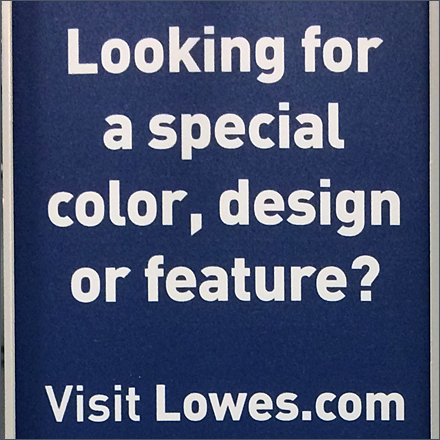 Lowes Looking For Something Special Sign