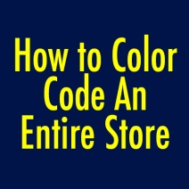 How to Color Code An Entire Store